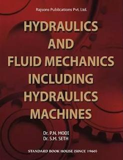 Hydraulics & Fluid Mechanics By-P.N. Modi and S.M. Seth pdf.