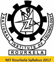 NIT Rourkela Syllabus 2017