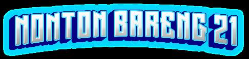 NontonBareng21 - NONTONBARENG21 | Situs Nonton Live Streaming Bola Gratis