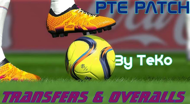 PES 2016 PTE 6.0 All Transfers and Overalls