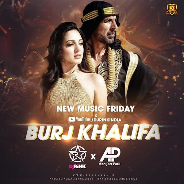 Burj khalifa Remix – DJ Rink x Abhijeet Patil
