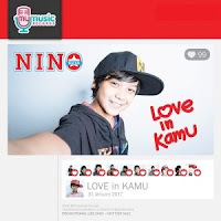 (2.78mb) Download Lagu Nino Kuya Love In Kamu Mp3 Terbaru