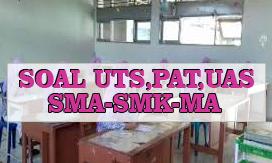 Soal PAS/UAS/PAT Bahasa Indonesia Kelas XI SMA/SMK Terbaru  Tahun 2020