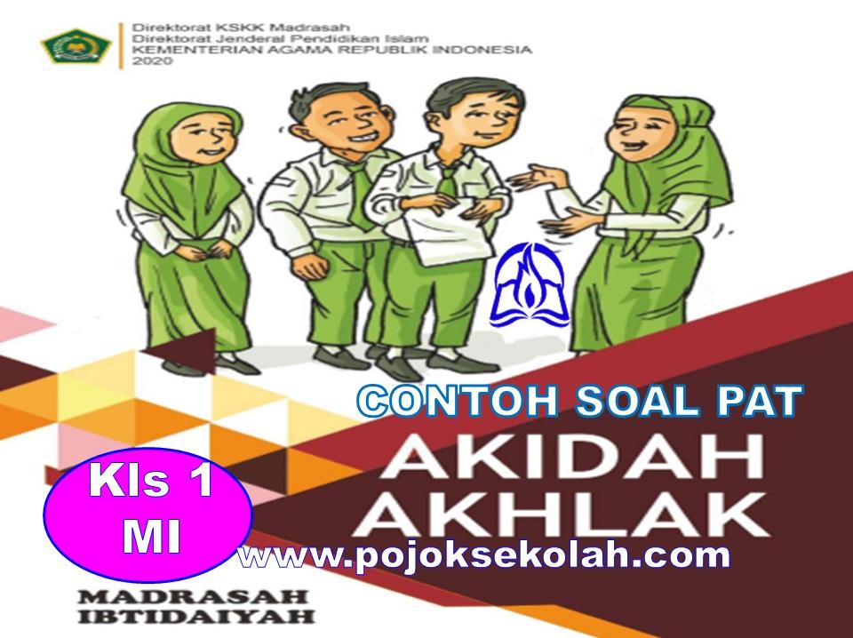 Soal PAT Semester 2 Akidah Akhlak