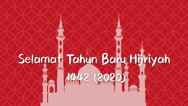 Selamat Menyambut Tahun Baru Hijriyah 1442 (2020)