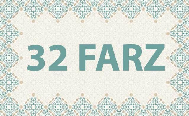 32 Farz Nedir?