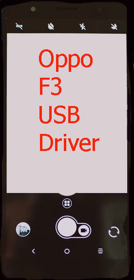 Oppo F3 USB Driver Download