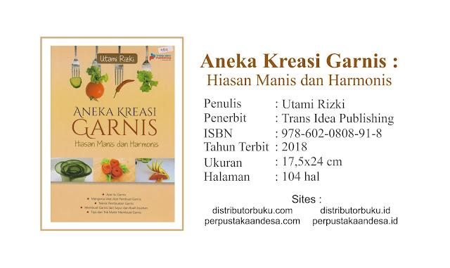 Aneka Kreasi Garnis: Hiasan Manis dan Harmonis