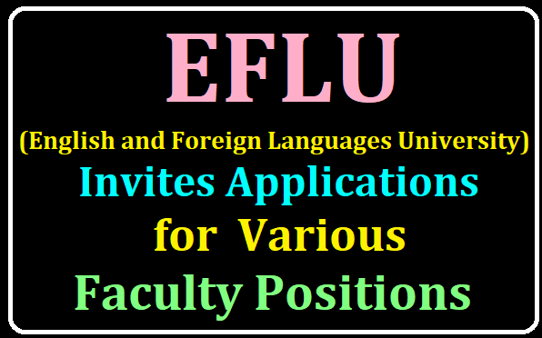 ENGLISH AND FOREIGN LANGUAGES UNIVERSITY HYDERABAD (EFLU) Invites applications for Various Faculty Positions/2019/08/ENGLISH-AND-FOREIGN-LANGUAGES-UNIVERSITY-HYDERABAD-EFLU-Invites-applications-for-Various-Faculty-Positions.html