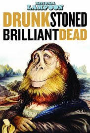 Download Film National Lampoon Drunk Stoned Brilliant Dead (2016)