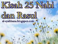 Kisah Lengkap Cerita 25 Nabi dan Rasul