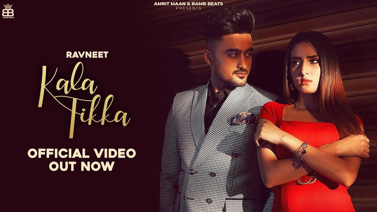 Kala Tikka Lyrics Ravneet Punjabi song