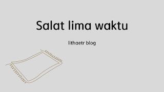 salat lima waktu mengurangi dosa