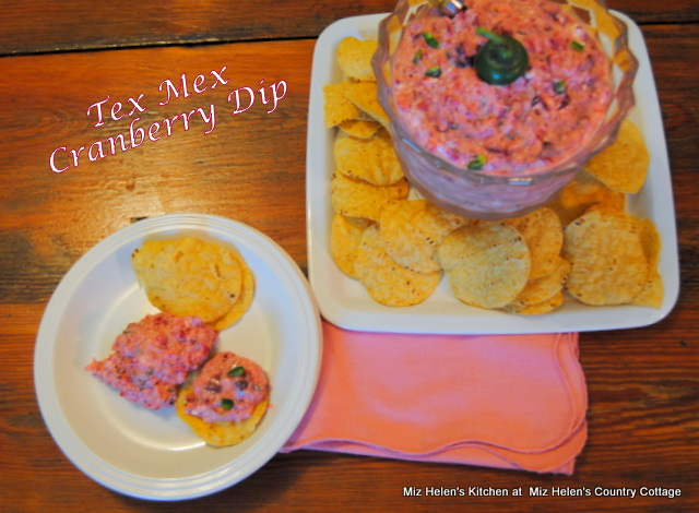 Tex Mex Cranberry Dip at Miz Helen's Country Cottage