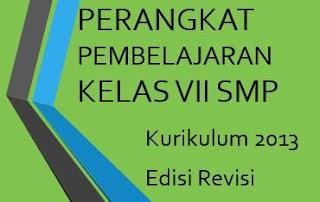 Perangkat Pembelajaran Kelas VII SMP Kurikulum 2013 Edisi Revisi  Tahun Pelajaran 2019/2020