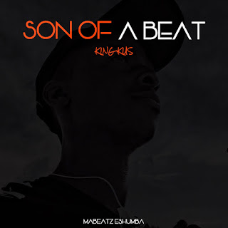 [feature] King Kus - Son of a Beat