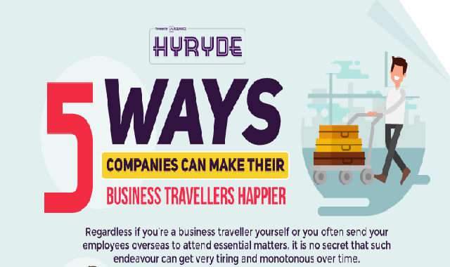 5 Ways Companies Can Make Their Business Travellers Happier #infographic