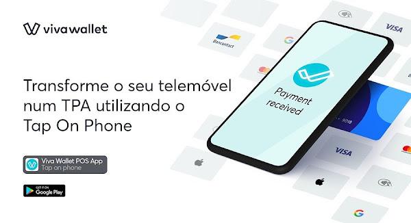 Viva Wallet lança solução Tap on Phone, a primeira da Europa que transforma qualquer telemóvel Android num TPA para pagamentos contactless e com PIN