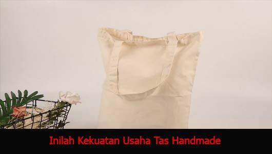 Inilah Kekuatan Usaha Tas Handmade