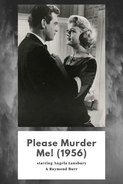 Angela Lansbury and Raymon Burr in the film noir Please Murder Me! from 1956