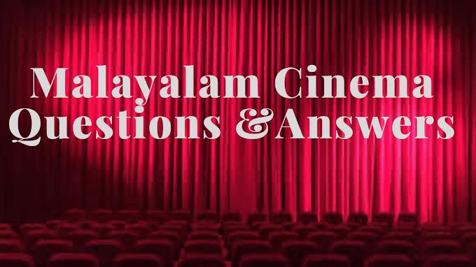 Malayalam Cinema Quiz Kerala Psc Questions and Answers