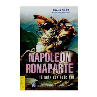 Napoleon Bonaparte - Tù Nhân Của Nước Anh ebook PDF EPUB AWZ3 PRC MOBI