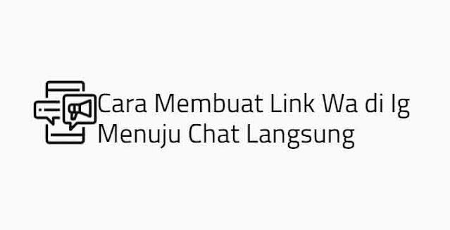 cara membuat chat langsung wa jadi link