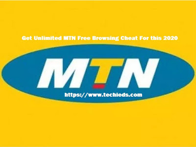 Get Unlimited MTN Free Browsing Cheat For this 2020
