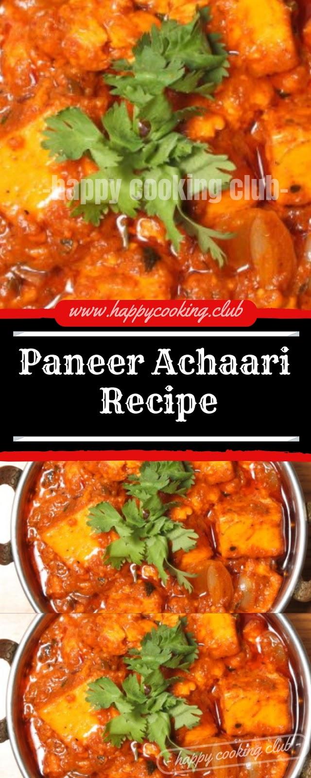 Paneer Achaari Recipe