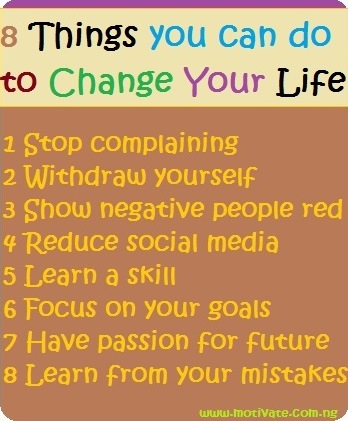 8 Things you can do to Change Your Life Forever