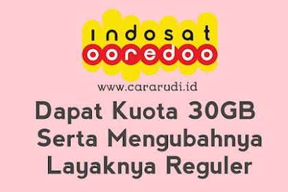 WORK!! Cara Mengubah Kuota Edukasi 30GB Indosat Menjadi Reguler