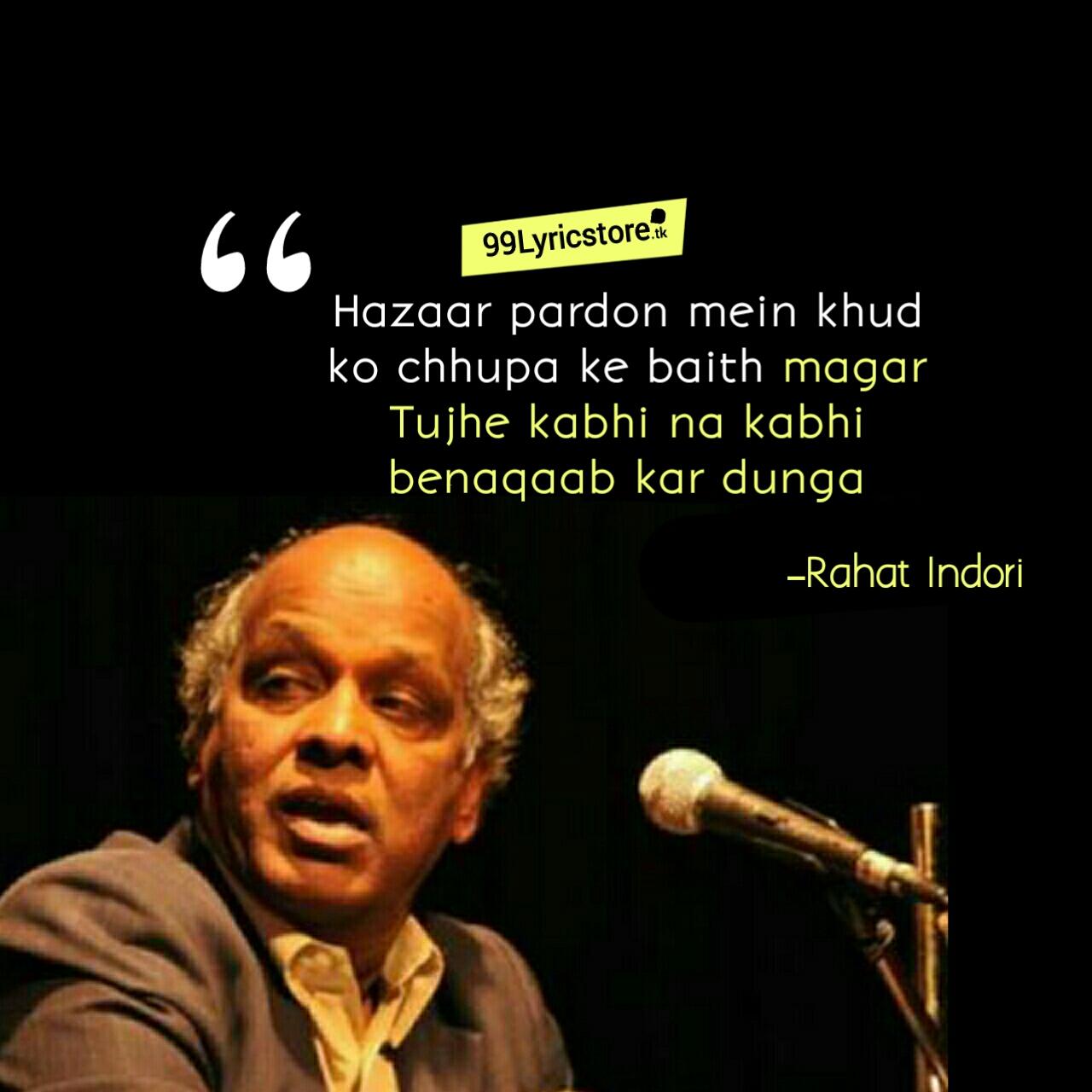 Hazar Pardo Me Khud Ko Chhupa Ke Baith Magar – Rahat Indori | Ghazal And Shayari, Hazar pardo me khud ko ghazal Rahat Indori in hindi, Rahat Indori Ghazal, Rahat Indori Poetry, Rahat Indori Shayari, Rahat Indori Quotes image, Rahat Indori videos, Hazaar pardon mein khud ko chhupa ke baith magar Tujhe kabhi na kabhi benaqaab kar dunga