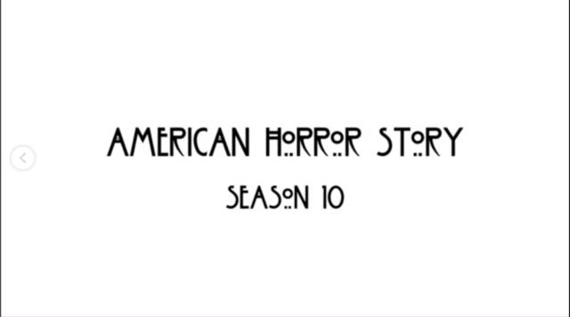 Todo lo que se sabe hasta ahora de la 10ª temporada de 'American Horror Story'