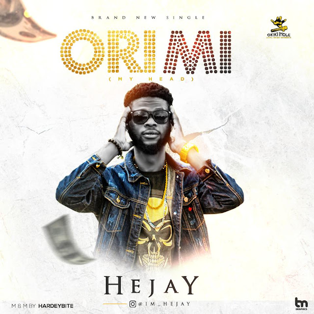 He Jay — OriMi (My Head)  - www.mp3made.com.ng