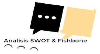 menerapkan analisis SWOT dan fishbone diagram secara terpadu