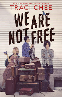 Book cover image of We Are Not Free by Traci Chee
