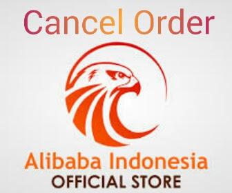 1×24 jam Membatalkan Pesanan Alibaba Sudah Dibayar Uang Kembali