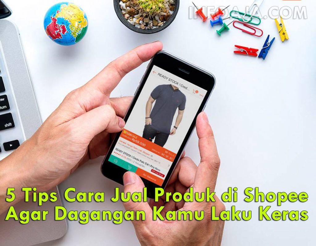 Tips Cara Jual Produk di Shopee