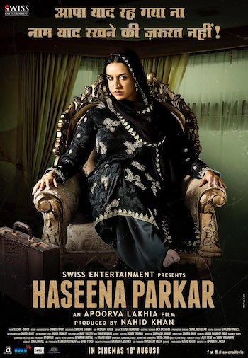 Haseena Parkar 2017 Theatrical Trailer Download