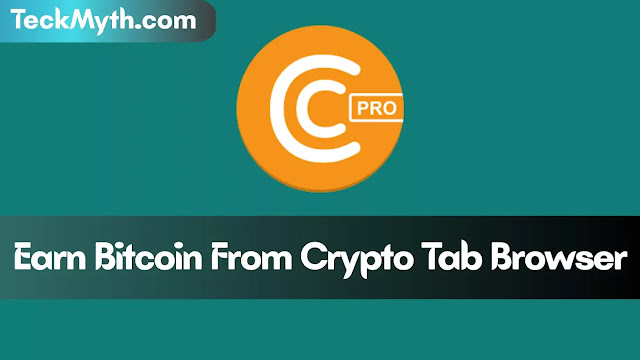 Earn Free Bitcoin From Crypto Tab Browser