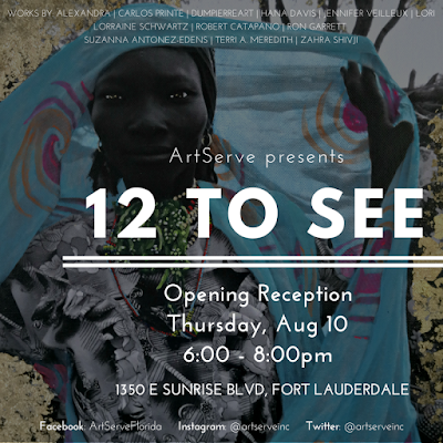 I will be taking part in 12 to See Exhibition at ArtServe in Fort Lauderdale
