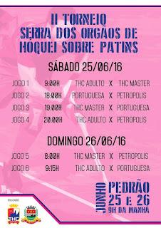 Tabela dos Jogos do II Torneio de Hóquei Sobre Patins dias 25 e 26/06/16 em Teresópolis