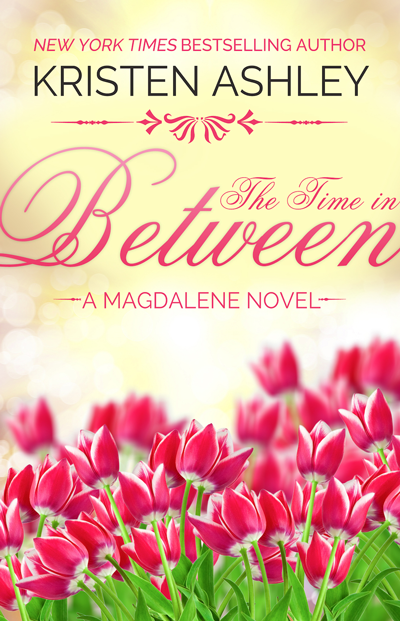 Book Review: The Time in Between (Magdalene #3) by Kristen Ashley | About That Story