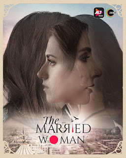 Download The Married Woman (2021) Season 1 Full Web Series Hindi 720p
