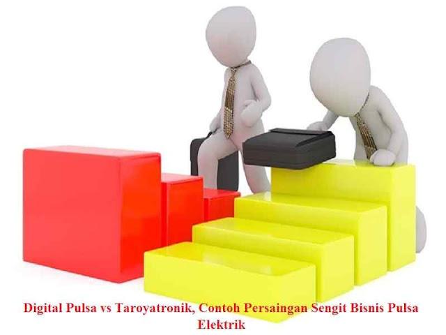 Digital Pulsa vs Taroyatronik, Contoh Persaingan Sengit Bisnis Pulsa Elektrik
