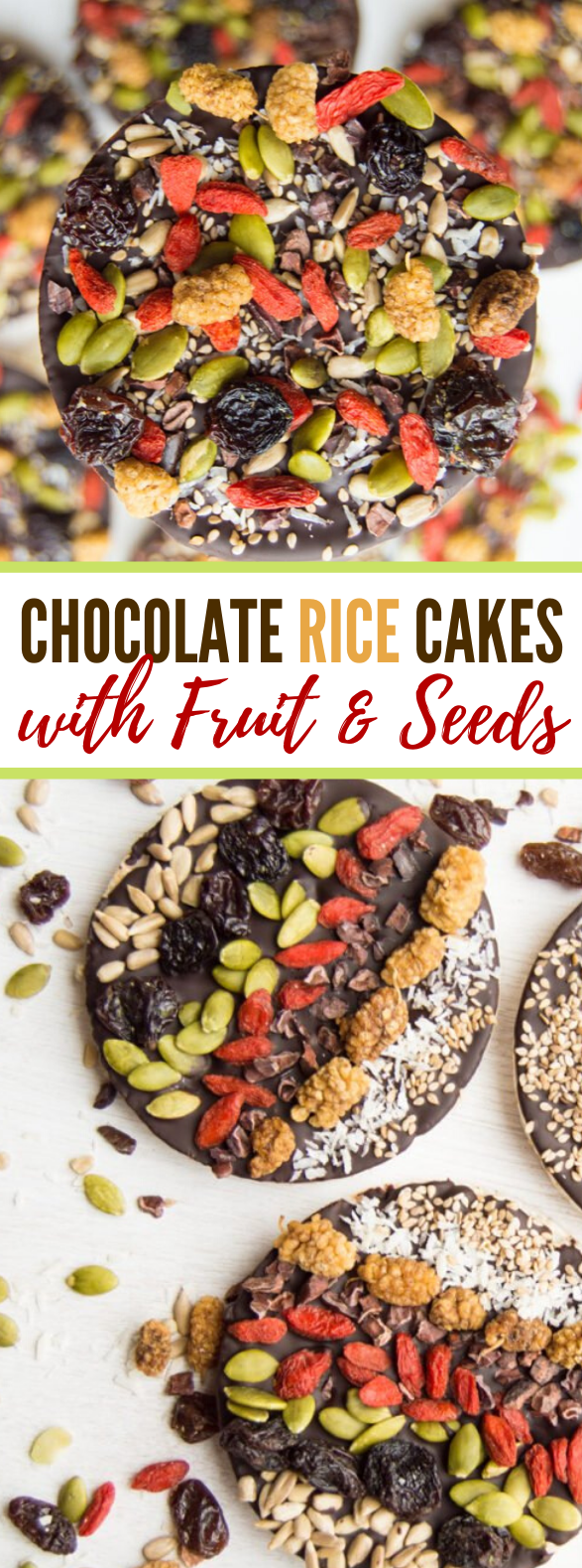 CHOCOLATE RICE CAKES WITH FRUIT AND SEEDS RECIPE #diet #healthysnack