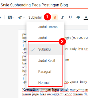 Cara Modifikasi Style Subheading Pada Postingan Blog