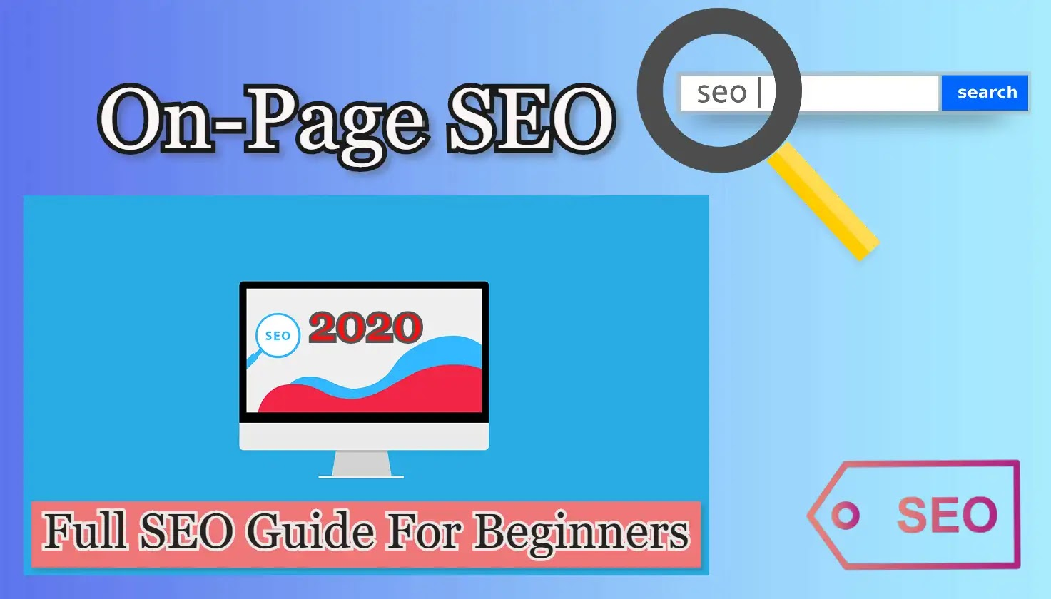 What is On-Page SEO - Full SEO Guide For beginners [2020]