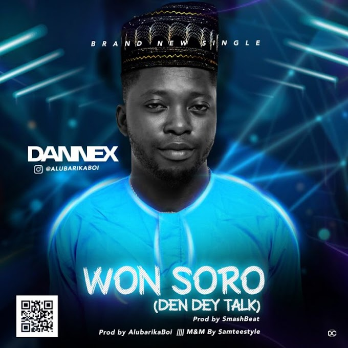 [Music] Dannex – Won Soro.mp3