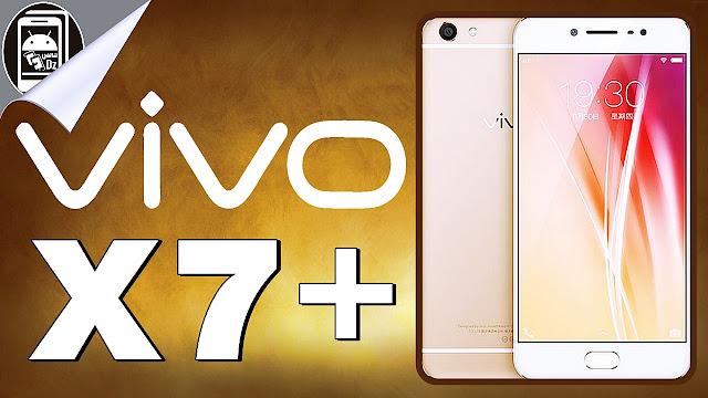 إكتشف سعر و مميــزات الهاتف المــنافس ViVo X7 Plus